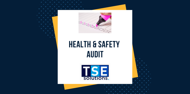 TSE Solutions Health & Safety AUDITS