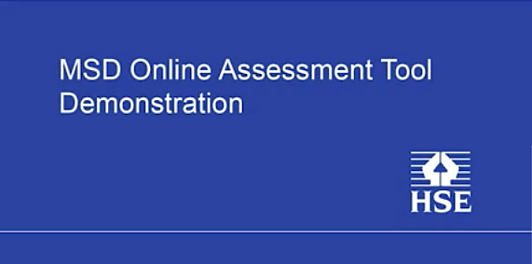Upcoming Webinars for the HSE Musculoskeletal (MSD) Online Assessment Tool